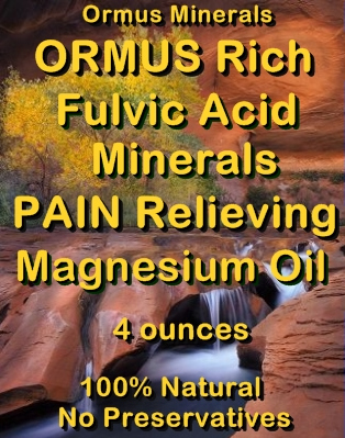 Ormus Minerals -Ormus Rich Fulvic Acid Minerals Pain Relieving Magnesium Oil
